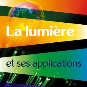 Lumiere et applications