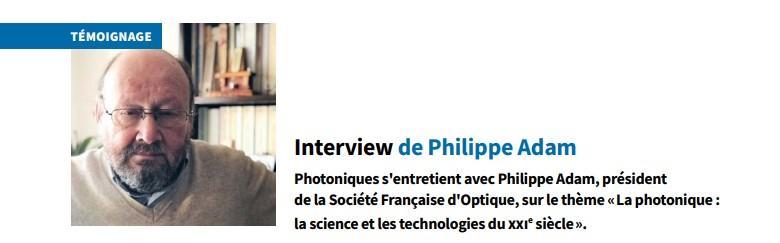 Entretien philippe adam photoniques 106