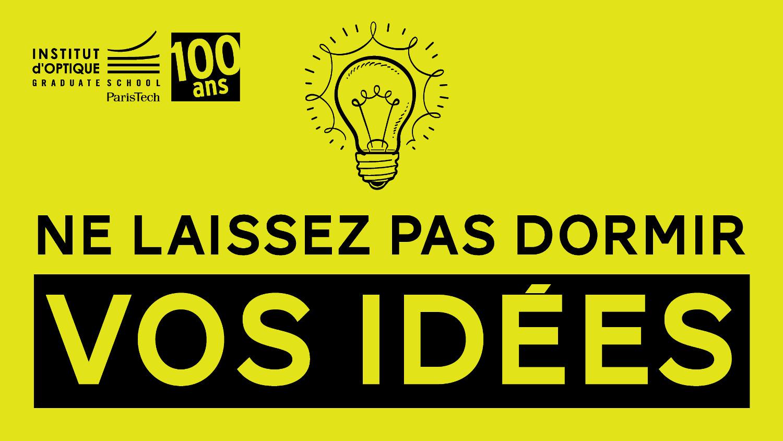 Filière Innovation-Entrepreneurs (FIE) de l'Institut d'Optique Graduate School